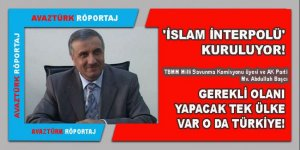 AK Parti Mv. Abdullah Başcı 'İSLAM İNTERPOLÜ' ile ilgili AVAZTÜRK'e konuştu