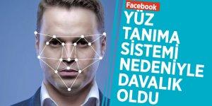 Facebook yüz tanıma sistemi nedeniyle davalık oldu