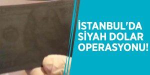 İstanbul'da siyah dolar operasyonu!
