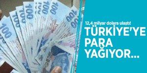 12,4 milyar dolara ulaştı! Türkiye'ye para yağıyor...