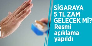 Sigaraya 5 TL zam gelecek mi? Resmi açıklama yapıldı