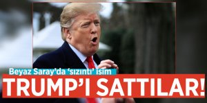 Trump'ı sattılar! Beyaz Saray'da 'sızıntı' isim