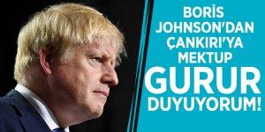 Boris Johnson'dan Çankırı'ya mektup: Gurur duyuyorum!