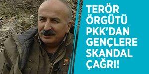 Terör örgütü PKK'dan gençlere skandal çağrı!