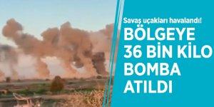 Savaş uçakları havalandı! Bölgeye 36 bin kilo bomba atıldı