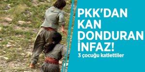 PKK'dan kan donduran infaz! 3 çocuğu katlettiler