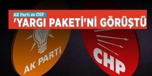 AK Parti ve CHP 'Yargı Paketi'ni görüştü