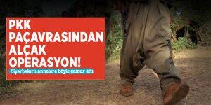 PKK paçavrasından alçak operasyon! Diyarbakırlı annelere böyle çamur attı