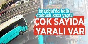 İstanbul'da feci otobüs kazası! Çok sayıda yaralı var