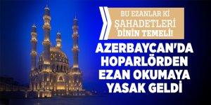 Azerbaycan'da skandal yasak! Hoparlörden ezan okumayı yasakladılar!