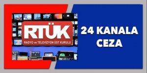 RTÜK'ten 24 kanala ceza!