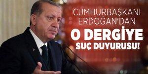 Cumhurbaşkanı Erdoğan'dan Le Point dergisine suç duyurusu!