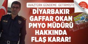AVAZTÜRK'ün gündeme getirdiği Diyarbakır Gaffar Okan PMYO Müdürü Ahmet Yarım görevden alındı!
