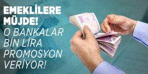 Emeklilere müjde! O bankalar bin lira promosyon veriyor!