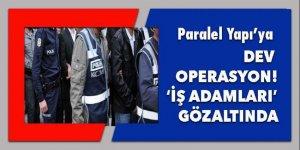 Paralel Yapı'ya dev operasyon!