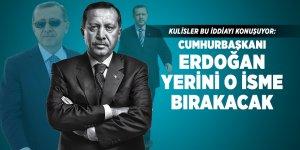Kulisler bu iddiayı konuşuyor: Cumhurbaşkanı Erdoğan yerini o isme bırakacak