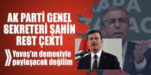 AK Parti Genel Sekreteri Şahin ABB Başkanı Yavaş'a rest çekti: Yavaş'ın demesiyle paylaşacak değilim