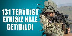 131 terörist etkisiz hale getirildi