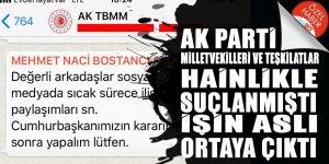 AK Partili milletvekilleri ve teşkilatlar hainlikle suçlanmıştı! İşin aslı ortaya çıktı