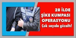 28 ilde 'şike kumpası' operasyonu
