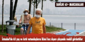 İstanbul'da 65 yaş ve üstü vatandaşların ikinci kez dışarı çıkışında renkli görüntüler