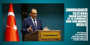 Cumhurbaşkanlığı Sözcüsü Kalın'dan 76. yılında Kırım Tatar sürgünü mesajı