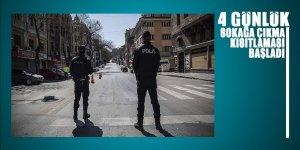 Türkiye genelinde 4 günlük kısıtlama başladı