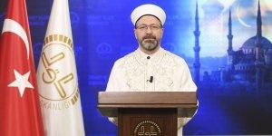 Diyanet İşleri Başkanı'ndan Bayram Namazı açıklaması