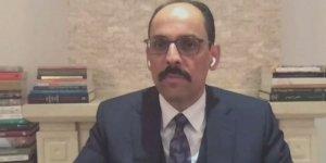 Cumhurbaşkanlığı Sözcüsü Kalın cami hoparlöründen müzik yayını için 'provokasyon' dedi