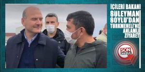 İçişleri Bakanı Soylu'dan Türkmeneline anlamlı ziyaret.