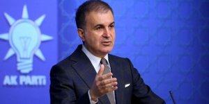 AK Parti Sözcüsü Çelik: Avrupa Yunan siyasi tiyatrosunun aleti olmamalı