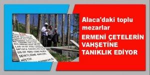 Ermeni çetelerin vahşetine tanıklık eden toplu mezarlar!