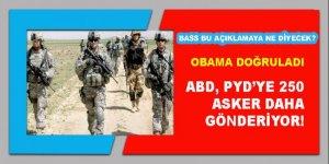 Obama doğruladı... ABD, PYD'ye 250 asker daha gönderiyor!