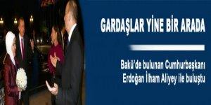 Erdoğan, İlham Aliyev ile buluştu