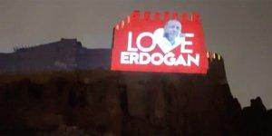 """Ankara Kalesi'ne """"Love Erdoğan"""" ışıklandırılması"""