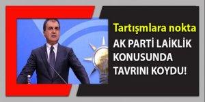 Çelik: Laiklik konusunda AK Parti'nin tutumu nettir