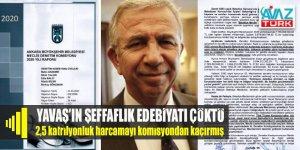 CHP'li Mansur Yavaş'ın şeffaflık edebiyatı çöktü: 2,5 katrilyonluk harcama belgelerini Denetim Komisyonundan kaçırmışlar