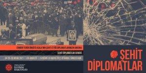 Cumhurbaşkanlığı İletişim Başkanlığının 'Şehit Diplomatlar Sergisi' 24 Nisan'da açılıyor
