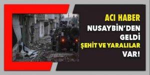 Nusaybin'den acı haber: Şehit ve yaralılar var!