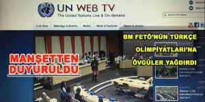 BM, FETÖ'nün Türkçe Olimpiyatları'na övgüler yağdırdı!