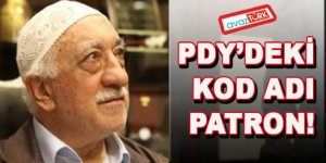 Fethullah Gülen'in PDY'deki kod adı patron!