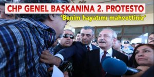 CHP Genel Başkanı'na ikinci protesto!