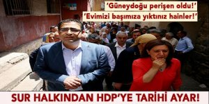 Sur halkından, HDP'ye tarihi ayar!