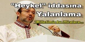 Mehmet Görmez'den o haberlere yalanlama
