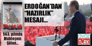 Erdoğan'dan Fetih Şöleni'nde 'hazırlık' mesajı!