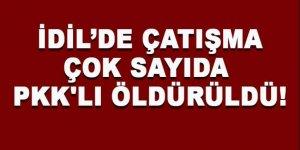 İdil'de şiddetli çatışma: Çok sayıda PKK'lı öldü!