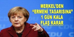 Merkel'den flaş 'Ermeni soykırımı tasarısı' kararı