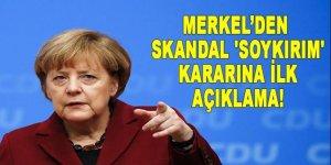 Merkel'den skandal 'soykırım' kararına ilk açıklama!