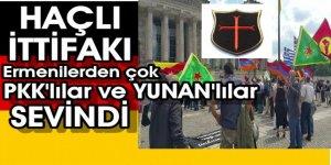 Ermeni tasarısı sonrası PKK ve HAÇLI İTTİFAKI