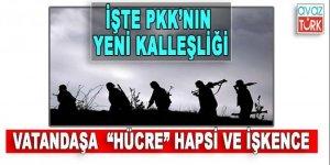 PKK'dan vatandaşa 'hücre' hapsi ve işkence